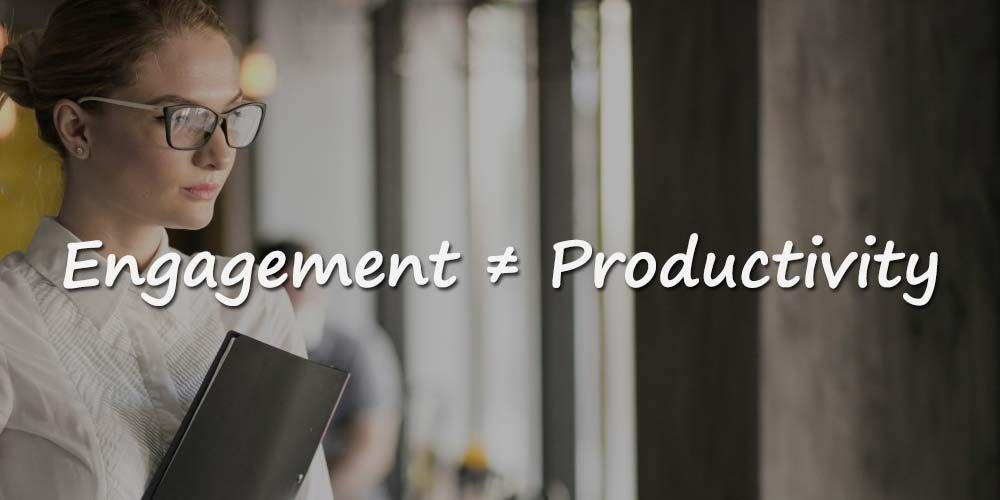 engagement or productivity at work - which is more important?